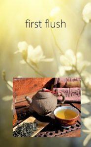 Darjeeling First Flushes - Tees aus Darjeelings jährlicher Frühlingspflückung